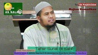 Tafsir Surat Al Kahfi |Ust. Amri Azhari Lc.|Masjid As-Salam,310517