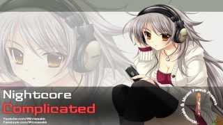 ♫ Nightcore - Complicated ♫