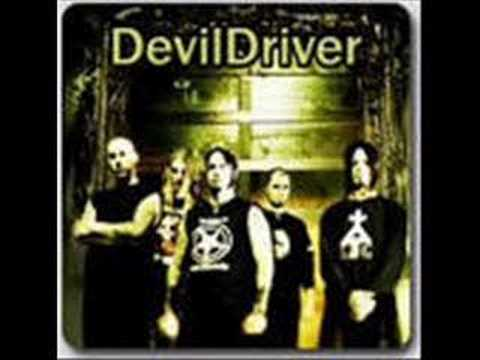 Devildriver  I Dreamed I Died