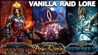 Classic WoW - The Tale of Old Raids - Vanilla WoW Lore