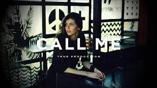 """TRAP SOUL RNB BRYSON TILLER TYPE BEAT """"CALL ME"""" [PROD TRUE PRODUCTION]"""