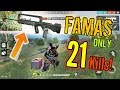21 KILLS WITH FAMAS ONLY?! - Garena Free Fire