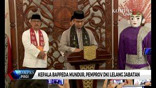 Kepala Bappeda Mundur, Pemprov DKI Jakarta Lelang Jabatan