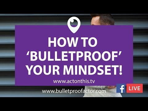 Bulletproof Your Mindset - My Full Keynote From Surviving Actors 2018!