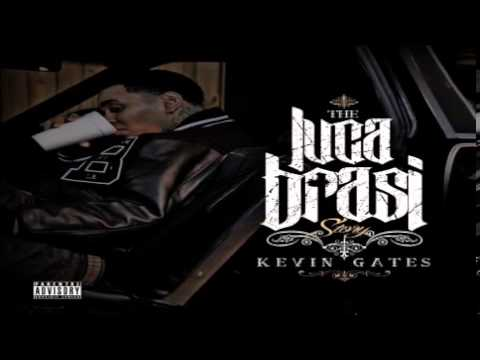 Kevin Gates  Narco Trafficante Feat. Percy Keith) (The Luca Brasi Story)
