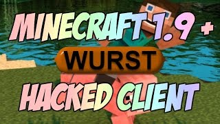 Minecraft 1.9 - 1.9.X  : Hacked Client - Wurst ! - The Force OP Client is back !