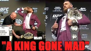 "UFC 229 Press Conference Reaction - ""A King Gone Mad"""