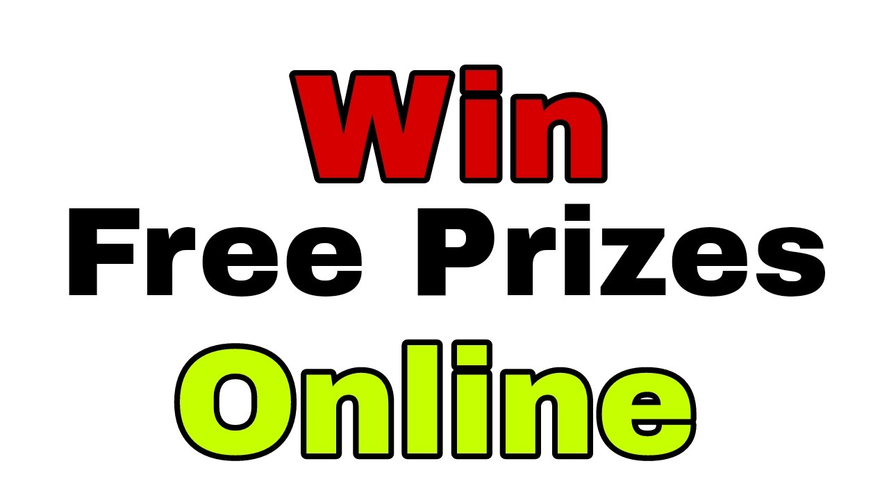 Win free prizes for free