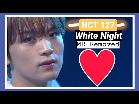 [CLEAN MR Removed] | 200320 White Night | NCT 127 @Music_Bank