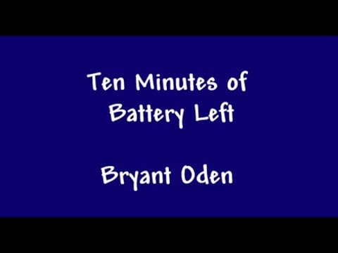 Funny Song: 10 Minutes of Battery Left