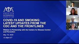 COVID-19 and Smoking: Latest Updates from the CDC and the Frontlines