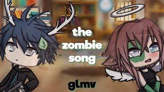 The Zombie Song | Gacha Life Music Video | GLMV