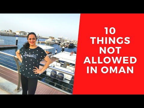 Never Do This In Oman | Things Not Allowed In Oman | Laws In Oman | Expats In Oman | Tourist In Oman