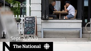 CBC News: The National | Sept. 2, 2020 | Quebec City outbreak shows risk of COVID-19 complacency