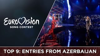 Top 9: Entries from Azerbaijan