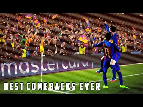 Top 5 Amazing Comebacks In Football History HD