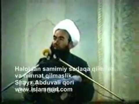 Halol, samimiy, minnatsiz sadaqa   Shayx Abduvali qori, uzbek, islom