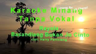 Karaoke Minang Tanpa Vokal, Basandiang Bukan jo Cinto.