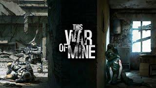 Как скачать This War of Mine бесплатно без Рут ALEXen