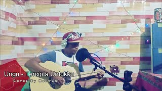 Download Ungu Tercipta Untukku (Cover By Herwan)