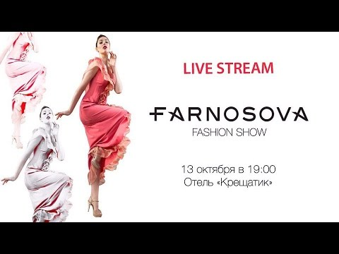 FARNOSOVA Fashion Show LIVE