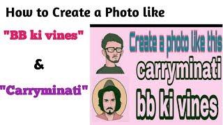 كيفية إنشاء صورة مثل bb كي الكروم carryminati