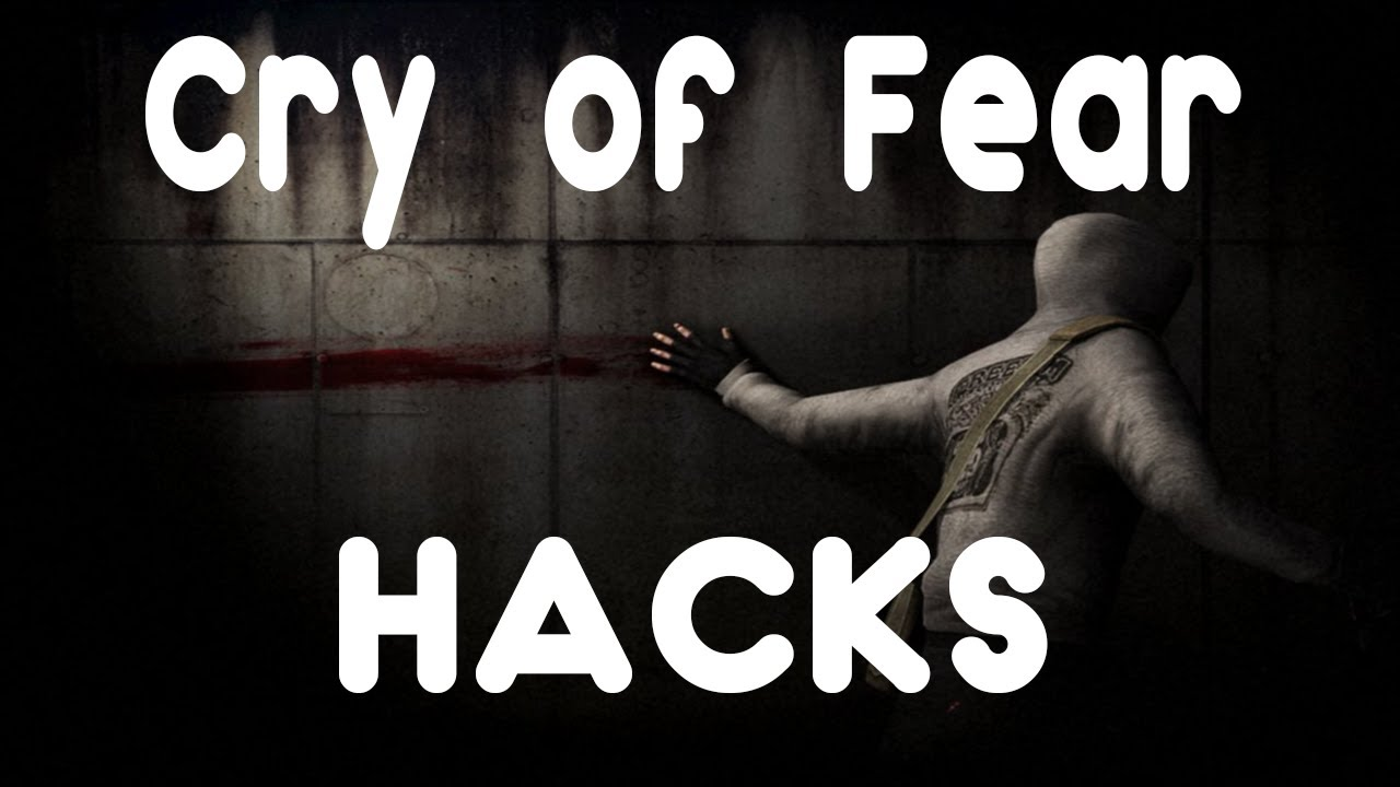 How To Hack Cry of Fear