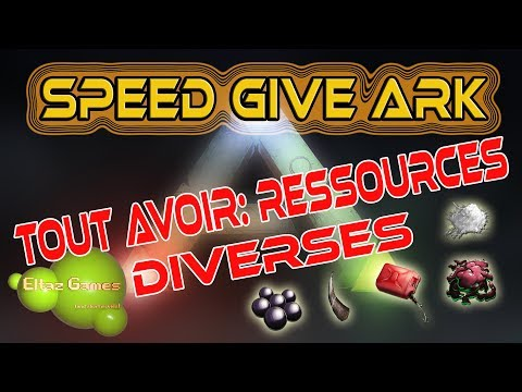 Speed Give Ark (GFI): 12 Ressources diverses!