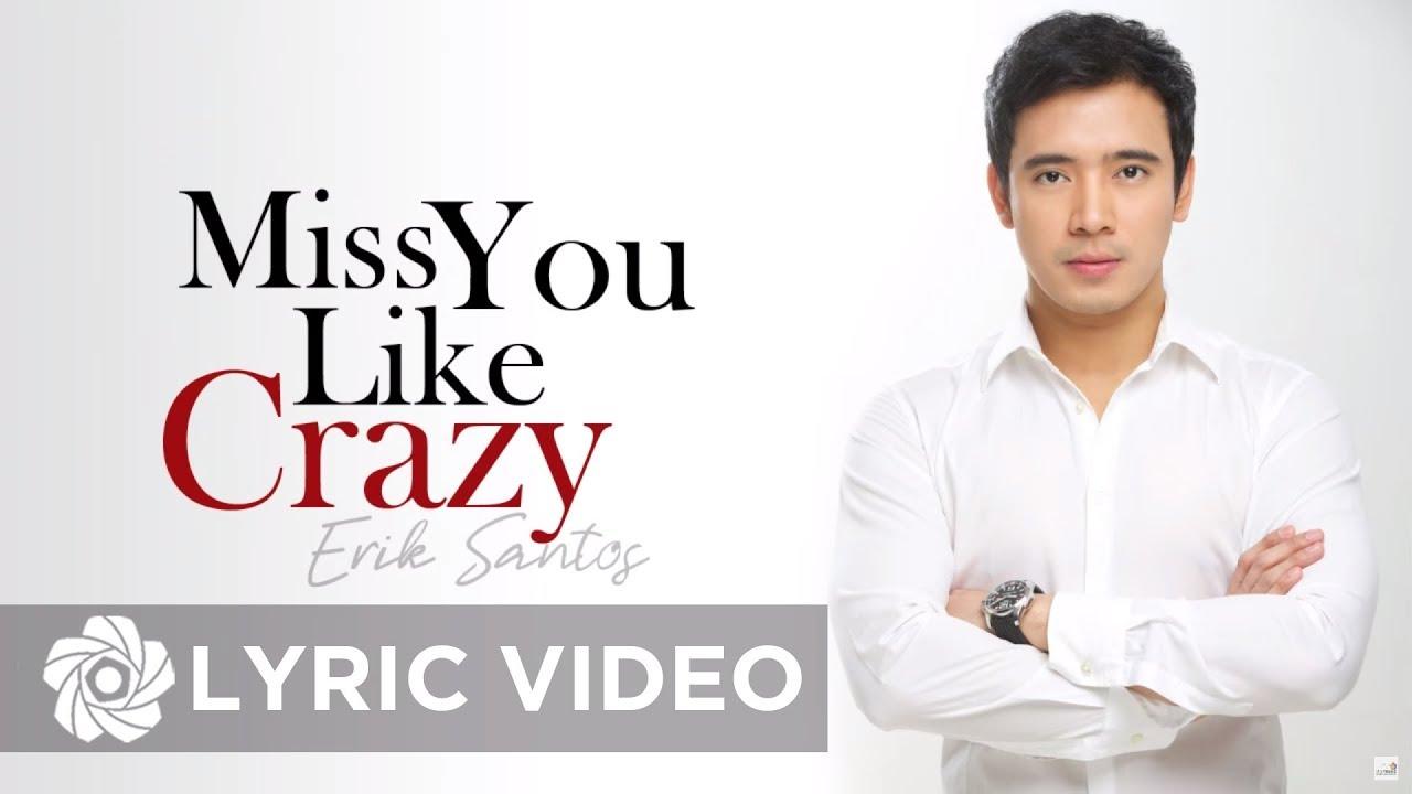 Download Erik Santos - Miss You Like Crazy (Lyrics) | Erik Santos Collection