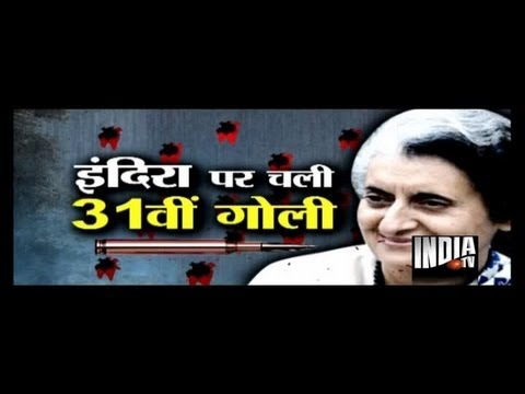 Indira Gandhi assassination: The mystery of 31st bullet