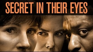 The Secret in their Eyes  (available 02/23)