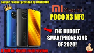 The Xiaomi POCO X3 NFC - This is THE Budget Smartphone King of 2020 - Real Review (Banggood Event)