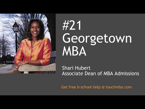 Georgetown McDonough MBA Admissions Interview with Ms. Shari Hubert - Touch MBA Podcast