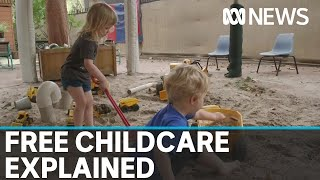 What does the government's free childcare policy mean for you?   ABC News