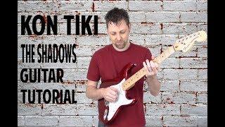 Kon Tiki - Guitar -Tutorial - The Shadows