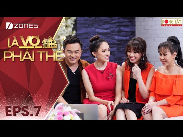Là Vợ Phải Thế 2018 l Tập 7 Full: Hoa hậu Hương Giang tiết lộ bí mật lần đầu đến Thái Lan phẫu thuật