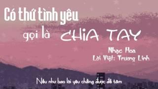 [Cover lời Việt] Có thứ tình yêu gọi là chia tay