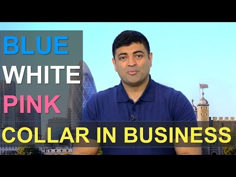 Blue / White / Pink Collar In Business. Which one are you?