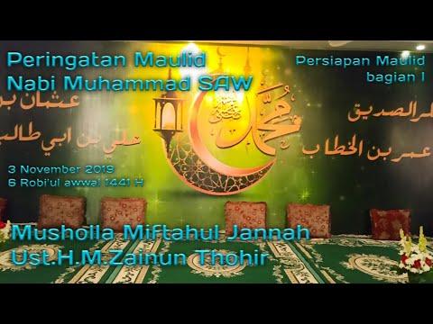 Peringatan Maulid Nabi Muhammad SAW Musholla Miftahul Jannah 1441H | Ust H.M.Zainun Thohir | bag 1