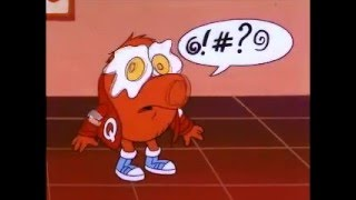 Q*bert has a dirty mouth.