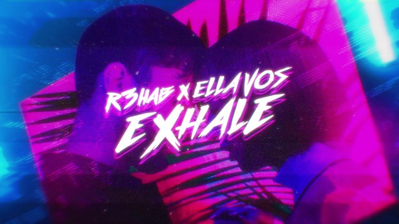 Download R3HAB & Ella Vos - Exhale (Lyric Video)
