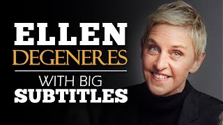 ENGLISH SPEECH | ELLEN DEGENERES: Be True To Yourself (English Subtitles)