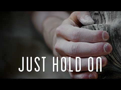 Motivational Video - Just Hold On