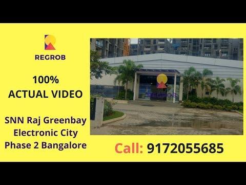 SNN Raj Greenbay Electronic City Phase 2 Bangalore | Actual Video | Call: 8688821292