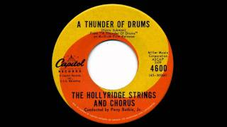 The Hollyridge Strings and Chorus - A Thunder of Drums