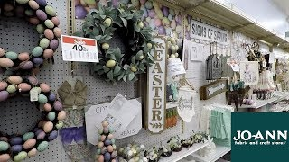 JOANN EASTER AND SPRING 2019 HOME DECOR - SHOP WITH ME SHOPPING STORE WALK THROUGH 4K