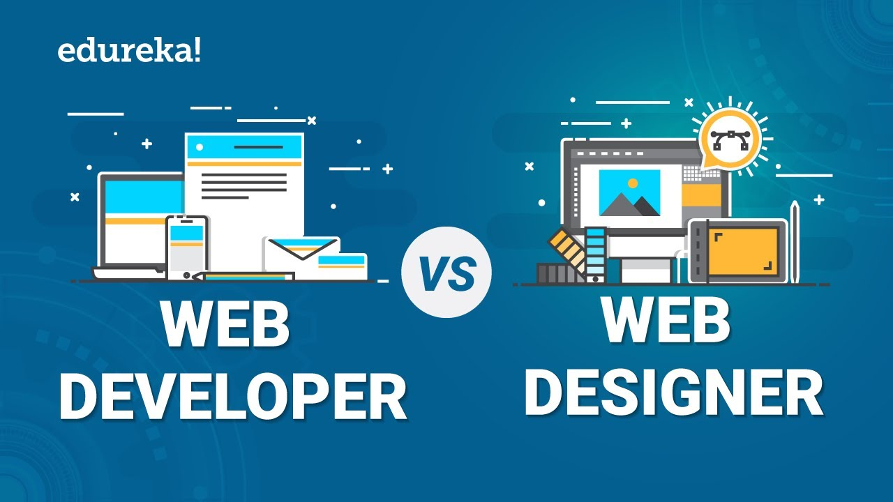 Web Developer Vs Web Designer Difference Between A Web Developer And Web Designer Edureka Youtube