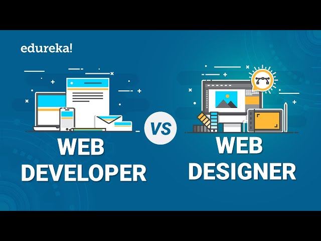 Web Developer vs Web Designer | Difference Between a Web Developer and Web Designer | Edureka