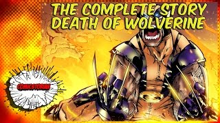 Death of Wolverine - Complete Story thumbnail