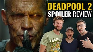 Deadpool 2 SPOILER Movie Review